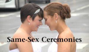 Same Sex Ceremonies
