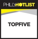 Philly Hot list Top Five